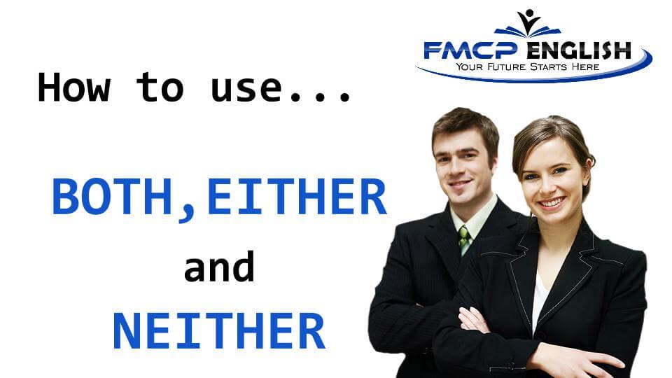 ความแตกต่างของ BOTH, EITHER กับ NEITHER