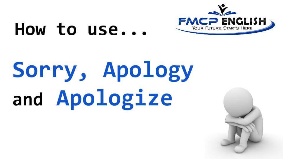 Sorry, Apology และ Apologize ใช้ต่างกันอย่างไร