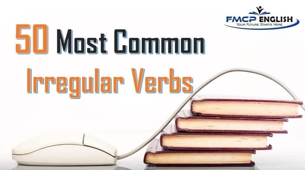 กริยาเปลี่ยนรูป 50 คำที่คุณจะเจอเป็นแน่–ในข้อสอบ TOEIC